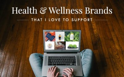 Health & Wellness Brands That I love To Support