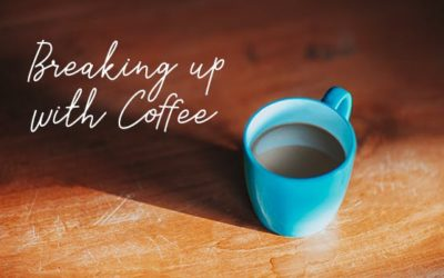 Breaking Up with Coffee
