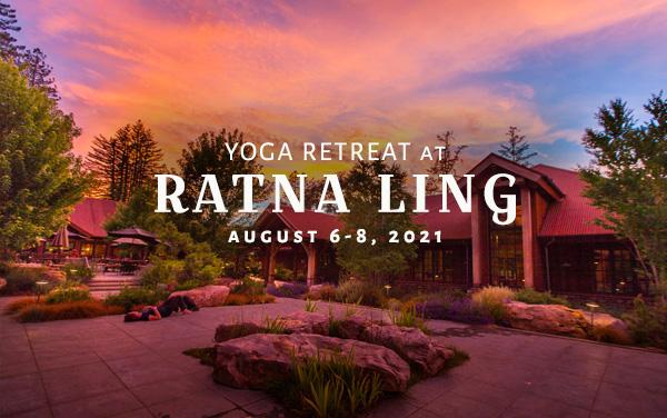 Yoga Retreat at Ratna Ling - August 6-8, 2021