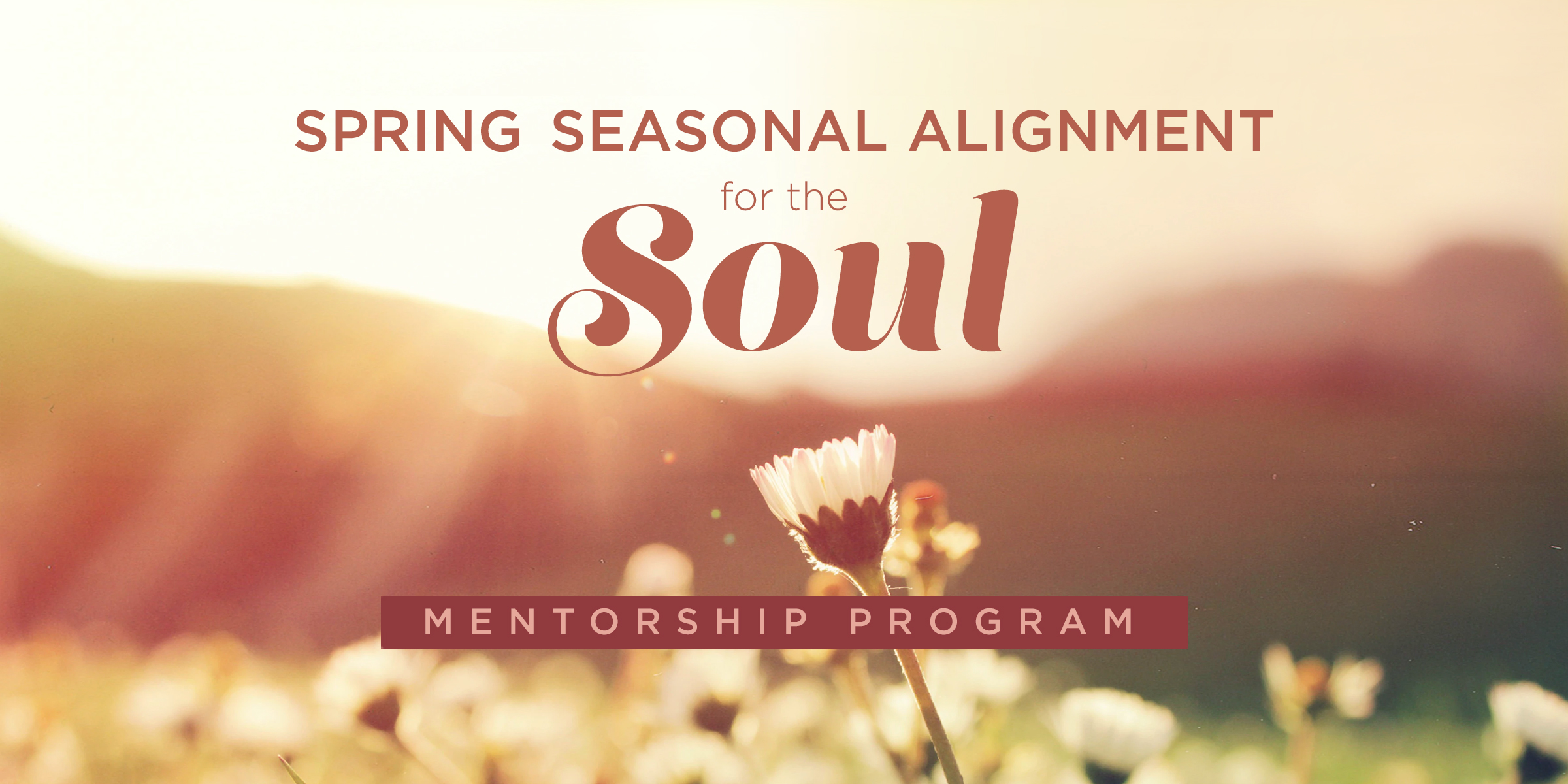 Spring Seasonal Alignment for the Soul