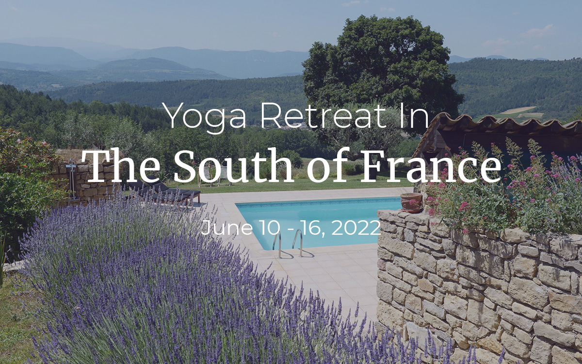 Yoga Retreat In The South of France June 10-16 2022
